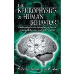 【预订】The Neurophysics of Human Behavior: Explorations at the