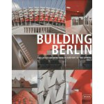 """""""BUILDING BERLIN """": The latest architecture in and out of t"""