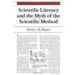 Scientific Literacy and the Myth of the Scientific Method (