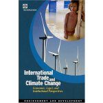 International Trade and Climate Change: Economic, Legal, an