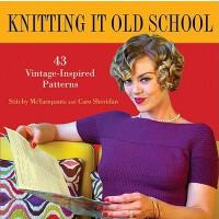 【预订】Knitting It Old School: 43 Vintage-Inspired Patterns