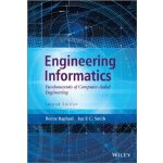 Engineering Informatics: Fundamentals of Computer-Aided Eng