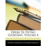 【预订】Opere Di Pietro Giordani, Volume 4 9781144246844