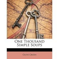 【预订】One Thousand Simple Soups 9781146949873