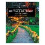 【预订】The Complete Guide to Greener Meetings and Events