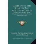 【预订】Coleridge's the Rime of the Ancient Mariner: And Other