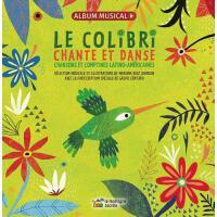 【预订】Le Colibri Chante Et Danse: Chansons Et Comptines Latin