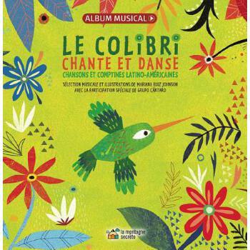 【预订】Le Colibri Chante Et Danse: Chansons Et Comptines Latino-Am?ricaines 预订商品,需要1-3个月发货,非质量问题不接受退换货。