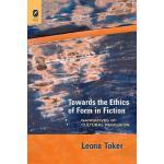 【预订】Towards the Ethics of Form in Fiction: Narratives of Cu