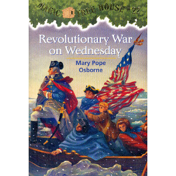 Magic Tree House #22: Revolutionary War on Wednesday 神奇树屋系列22:遇见总统 9780679890683