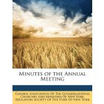 Minutes of the Annual Meeting [ISBN: 978-1148709055]