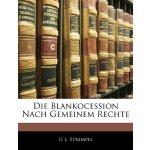 Die Blankocession Nach Gemeinem Rechte (German Edition) [IS