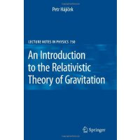 An Introduction to the Relativistic Theory of Gravitation (