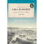 Selected Letters of A. M. A. Blanchet, Bishop of Walla Wall
