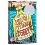 【中商原版】从天而降的幸运 英文原版 Three Times Lucky 2013年纽伯瑞银奖作品 儿童文学 小说 纽