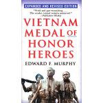VIETNAM MEDAL OF HONOR HEROES(ISBN=9780345476180) 英文原版