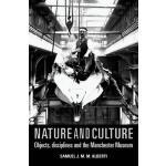 【预订】Nature and Culture: Objects, Disciplines and the Manche
