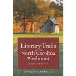 【预订】Literary Trails of the North Carolina Piedmont: A Guide