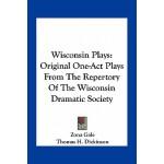 【预订】Wisconsin Plays: Original One-Act Plays from the Repert