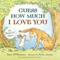 【预订】Guess How Much I Love You: Pop-Up