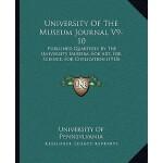 【预订】University of the Museum Journal V9-10: Published Quart