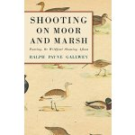 Shooting On Moor And Marsh - Punting, Or Wildfowl Shooting