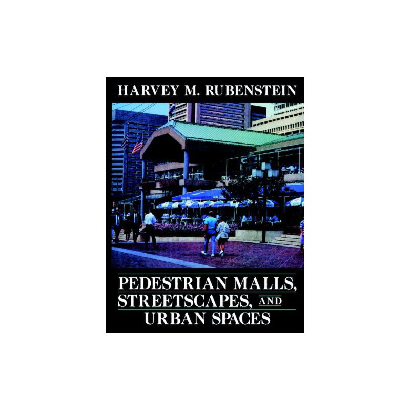 Pedestrian Malls, Streetscapes and Urban Spaces [ISBN: 978-0471546801] 美国发货无法退货,约五到八周到货