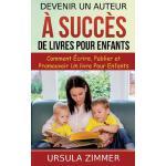 【预订】Devenir Un Auteur a Succes de Livres Pour Enfants