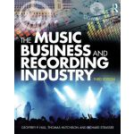 【预订】The Music Business and Recording Industry: Delivering M