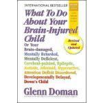 【预订】What to Do about Your Brain-Injured Child: Or Your Brai