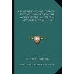 【预订】A Manual of Constitutional History Founded on the Works