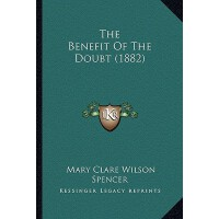 【预订】The Benefit of the Doubt (1882) 9781168117786