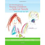 An Introduction to Young Children with Special Needs: Birth
