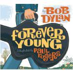 英文原版 Forever Young 永远年轻 诺贝尔文学奖获得者 鲍勃・迪伦 绘本 精装