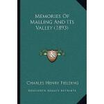 【预订】Memories of Malling and Its Valley (1893) 9781166184131