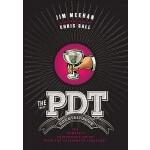【预订】The Pdt Cocktail Book: The Complete Bartender's Guide f