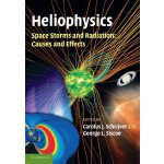 Heliophysics: Space Storms and Radiation: Causes and Effect