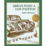 【预订】Abran Paso A los Patitos = Make Way for Ducklings 97807