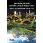 Understanding and Solving Environmental Problems in the 21s