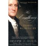HIS EXCELLENCY(ISBN=9781400032532) 英文原版