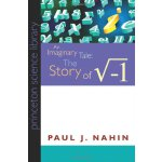 An Imaginary Tale: The Story of [the Square Root of Minus O