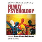 【预订】The Wiley-Blackwell Handbook of Family Psychology 97811