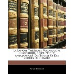 【预订】La Langue Th Trale: Vocabulaire Historique, De*if Et An