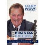 Gary Dutton MBE - The Business Builder [ISBN: 978-095701622