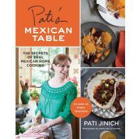 【预订】Pati's Mexican Table: The Secrets of Real Mexican Home