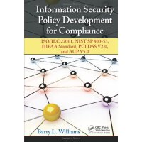 Information Security Policy Development for Compliance: ISO