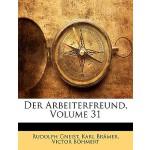 【预订】Der Arbeiterfreund, Volume 31 9781145659889