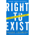 RIGHT TO EXIST(ISBN=9781400032433) 英文原版