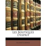 【预订】Les Boutiques D'Esprit 9781146633529