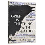 悲伤是长着羽毛的生灵 英文原版 英文版 Grief Is the Thing with Feathers 马克斯波特